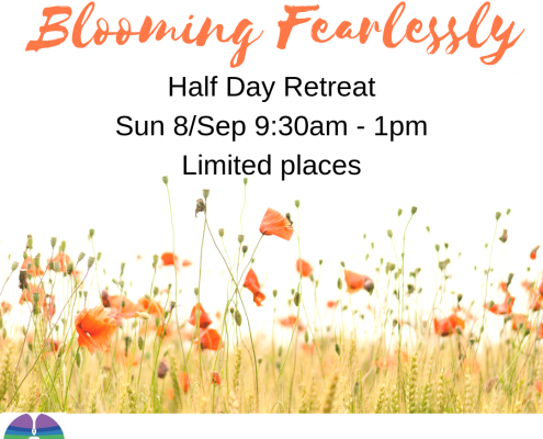 Blooming Fearlessly Half Day Retreat