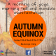 Autumn Equinox 2017